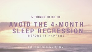 avoid the 4-month sleep regression